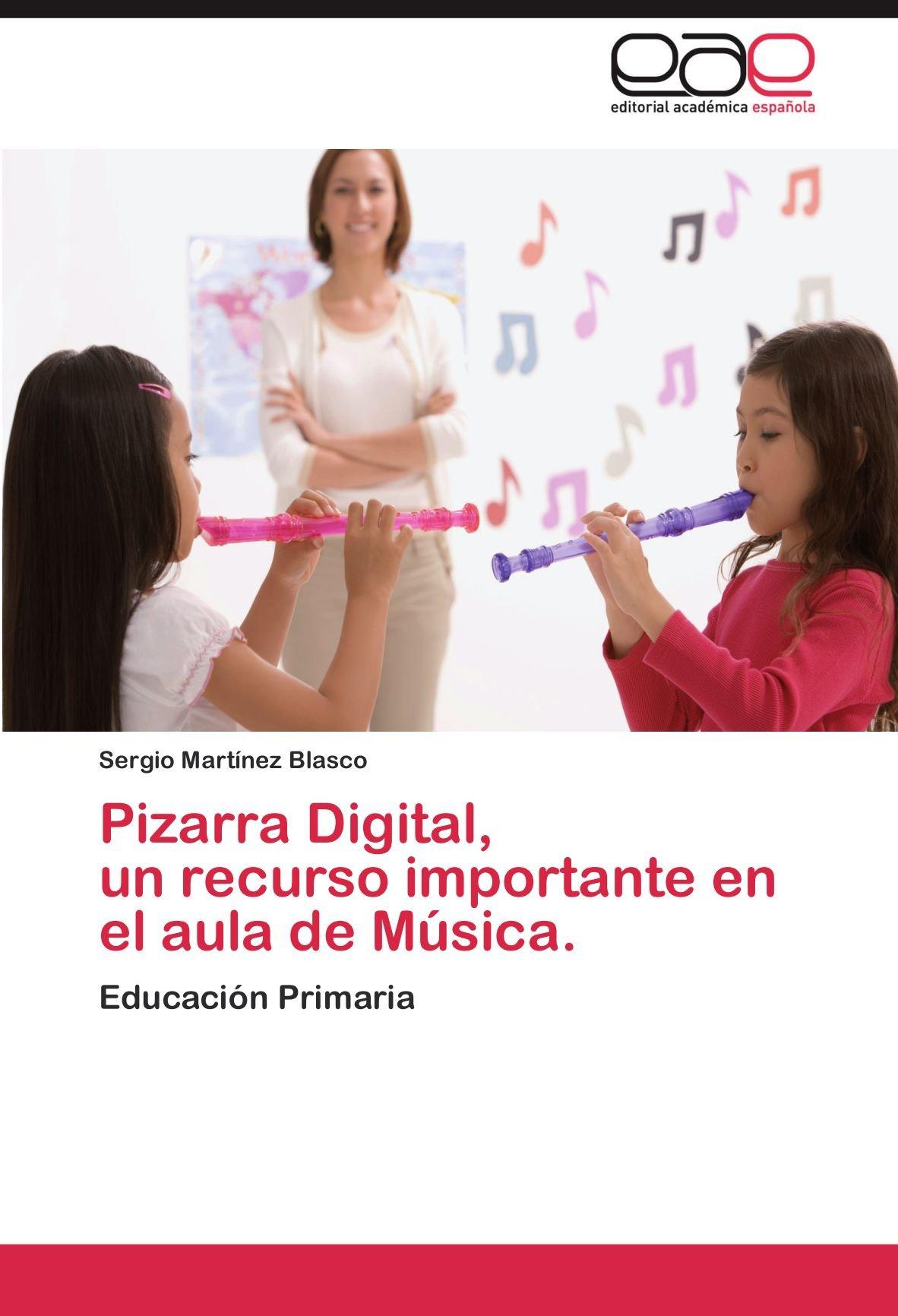 Pizarra Digital, un recurso importante en el aula de Música ...