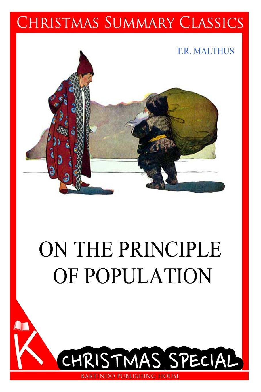 Download On The Principle Of Population [Christmas Summary Classics] pdf