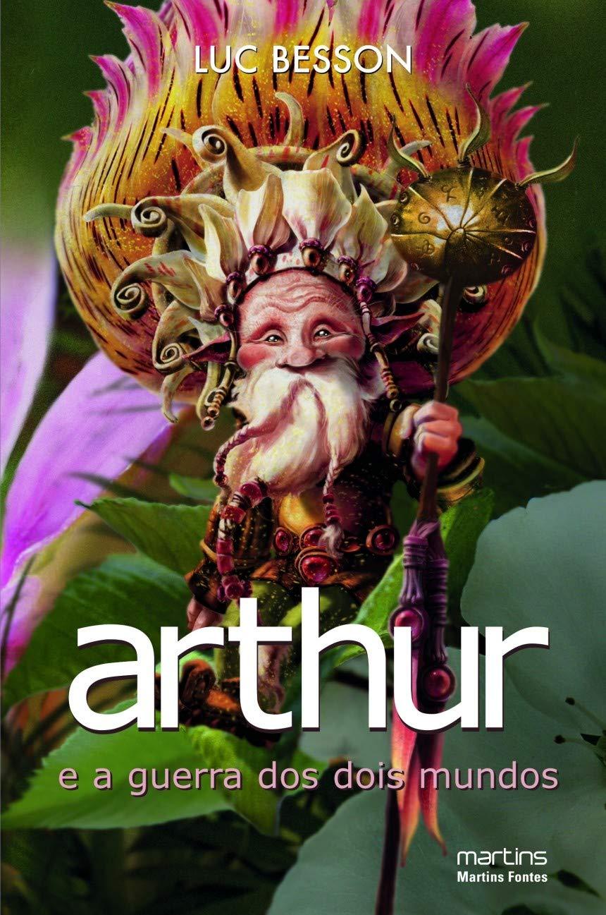 Arthur E A Guerra Dos Dois Mundos Volume 4 Em Portuguese Do