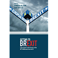 Getting to Brexit: Legal Aspects of the Process of the UK's Withdrawal from the EU (English Edition)