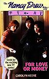 For Love or Money (Nancy Drew Files Book 112)