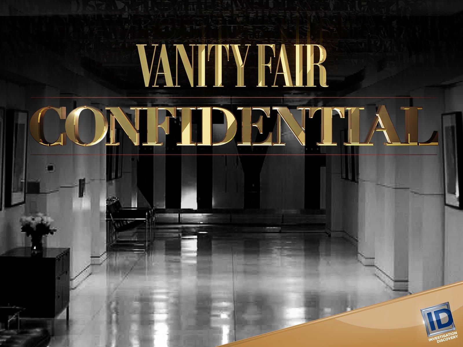 Watch Vanity Fair Confidential Season 1 Prime Video