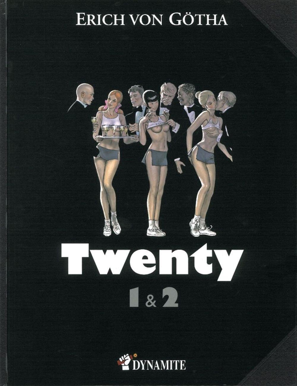Twenty, Tomes 1 et 2 : Album – 25 octobre 2011 Erich von Götha Bernard Joubert Editions Dynamite 2915101663