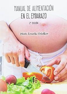 Manual de Alimentación en Embarazo - 2 Edición (Alimentación)