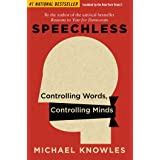 Speechless: Controlling Words, Controlling Minds