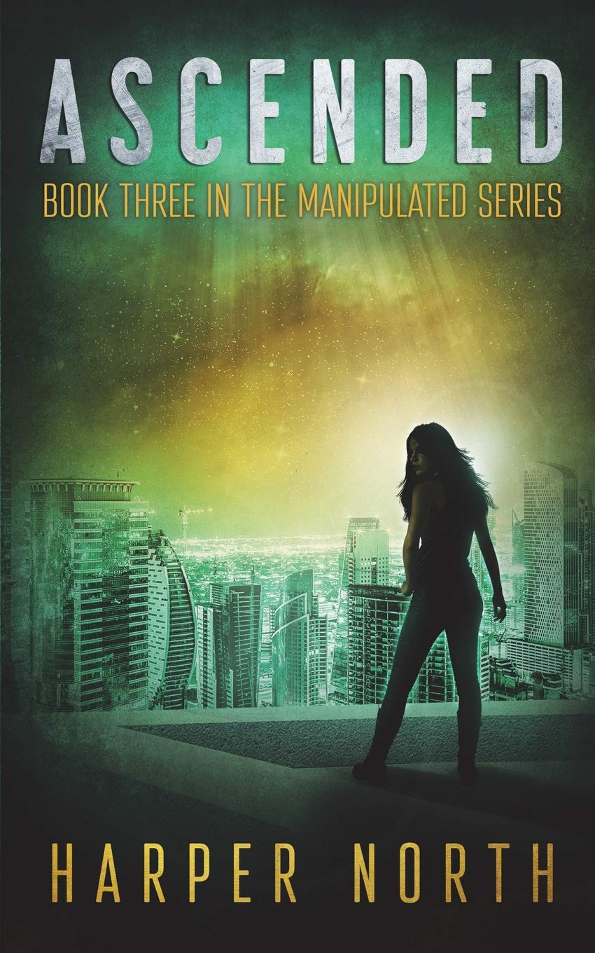 Ascended: Book Three in the Manipulated Series PDF
