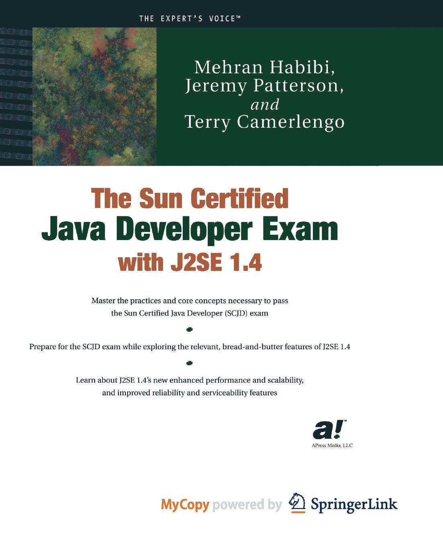 The Sun Certified Java Developer Exam With J2se 14 Jeremy