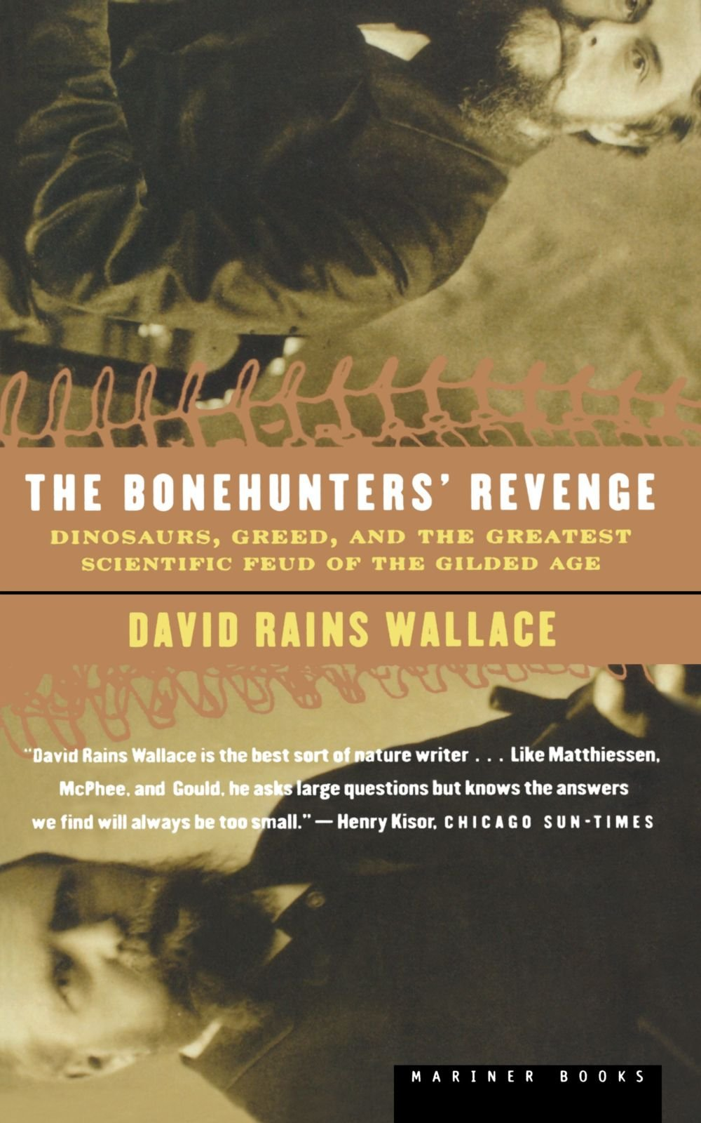 the bonehunters revenge dinosaurs and fate in the gilded age the bonehunters revenge dinosaurs and fate in the gilded age david rains wallace 9780618082407 com books