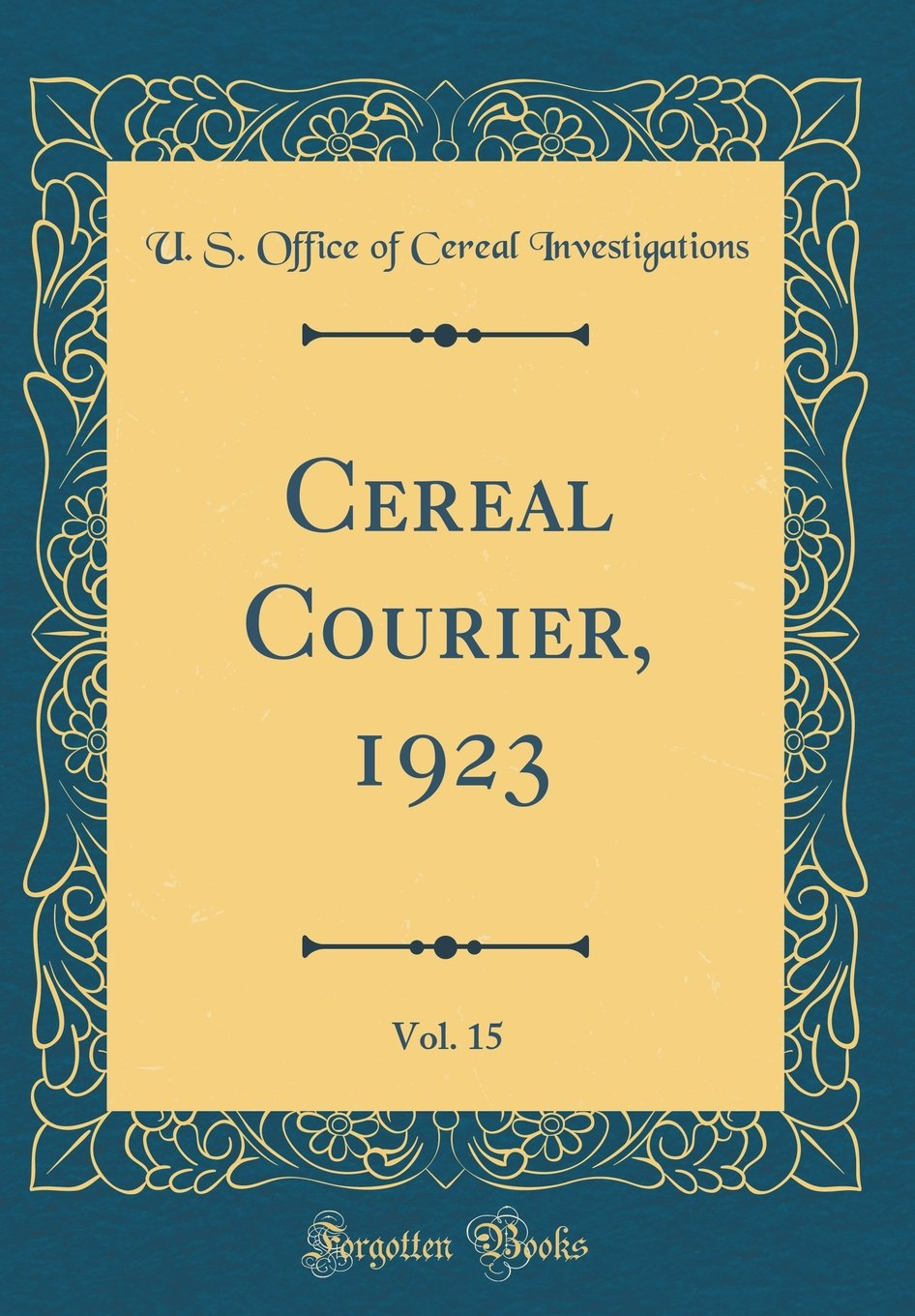 Download Cereal Courier, 1923, Vol. 15 (Classic Reprint) pdf epub