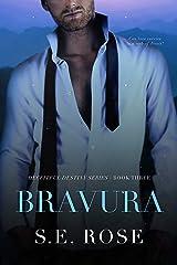 Bravura (Deceitful Destiny Series Book 3) Kindle Edition