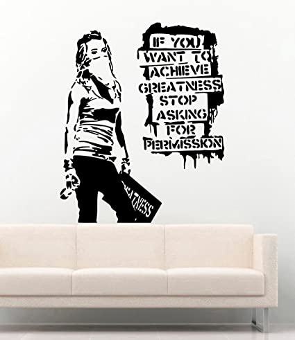 Amazon.com: Banksy Vinyl Wall Decal Girl If You Want To Achieve ...