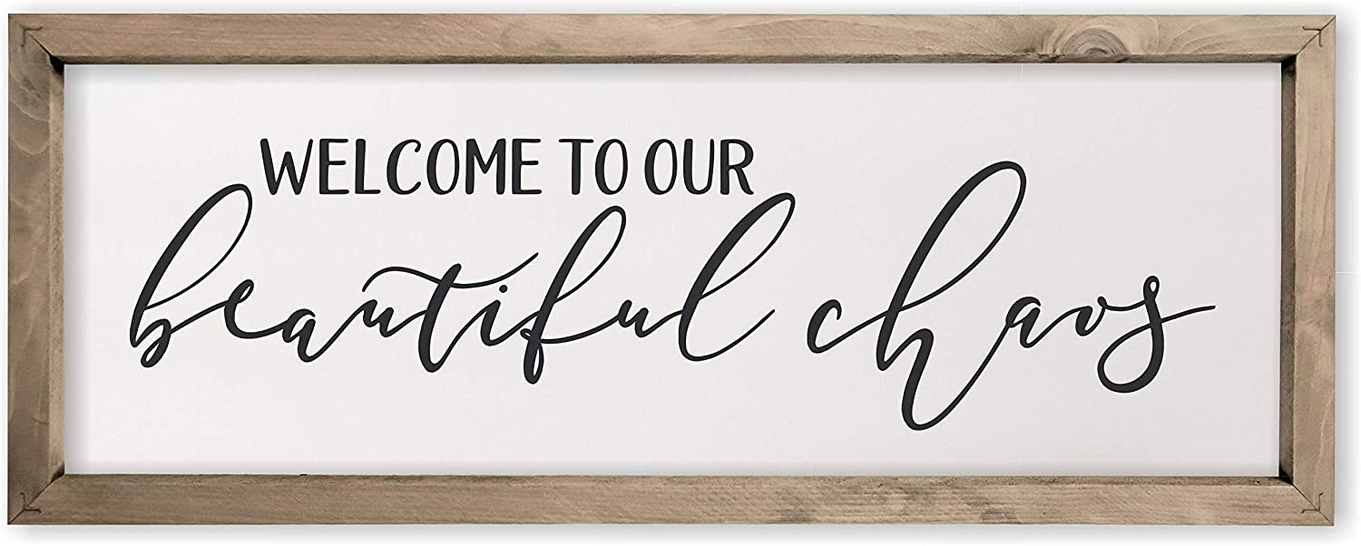 Welcome to our Beautiful Chaos Framed Rustic Wood Farmhouse Wall Sign 6x18
