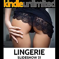 LINGERIE : Slideshow 31 book cover