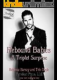 Rebound Babies (Rebound Baby Book 3)