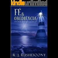 Fé e obediência: Uma introdução à lei bíblica