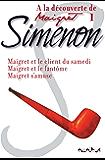 A la découverte de Maigret 1 (French Edition)