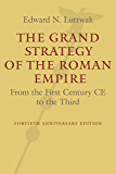 The Grand Strategy of the Roman Empire