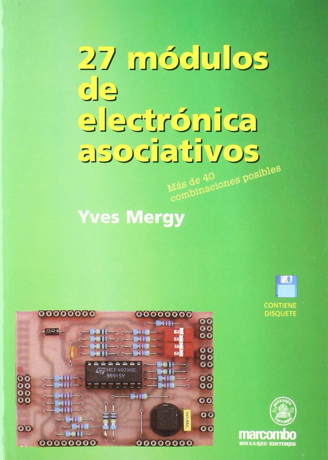 27 Modulos de Electronica Asociativos (Spanish Edition) (Spanish) Paperback – October, 1999