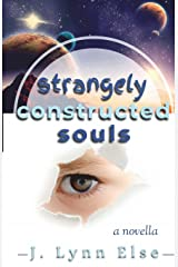 Strangely Constructed Souls Paperback