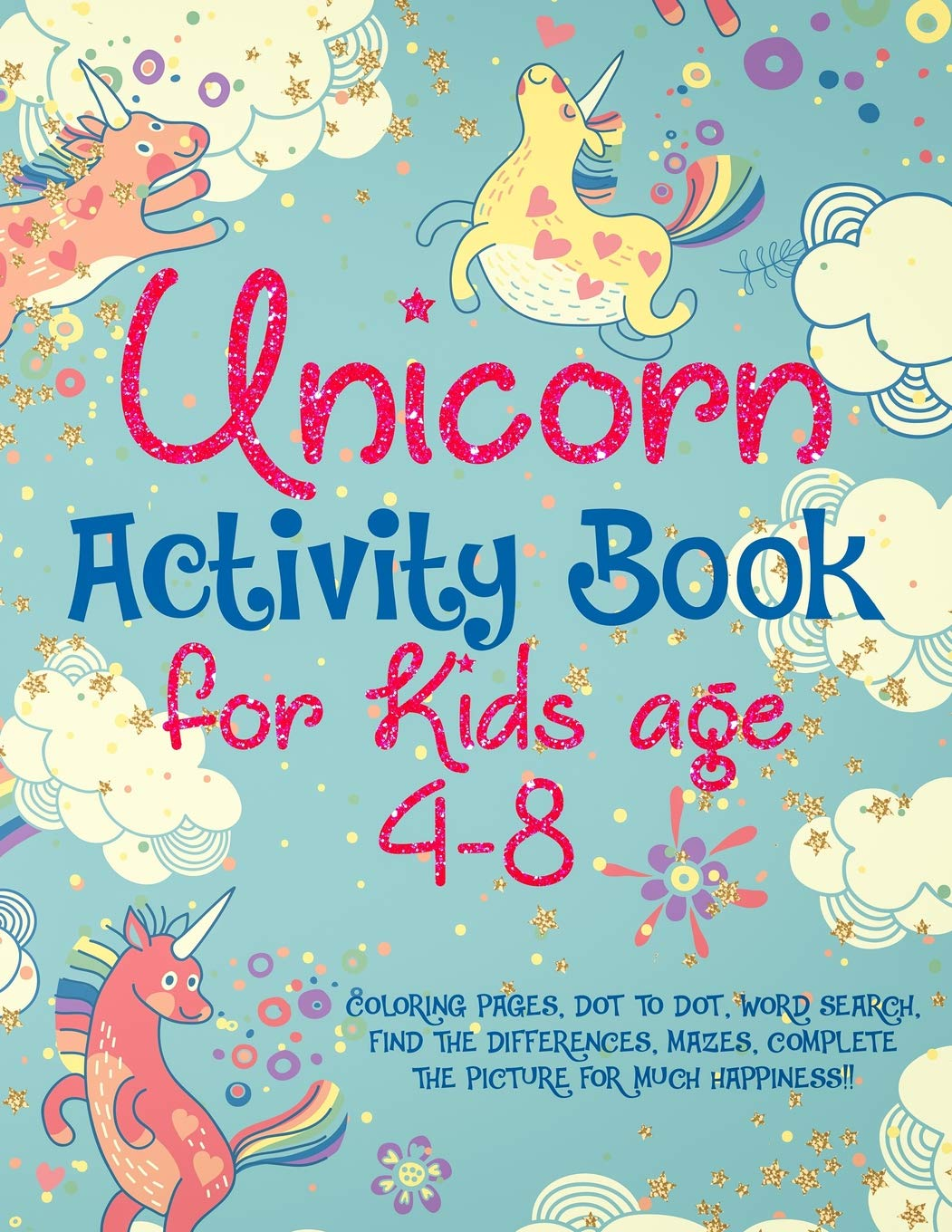 Unicorn Activity Book For Kids Age 4 8 Coloring Pages Dot To Dot
