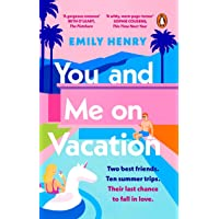You and Me on Vacation: The #1 bestselling laugh-out-loud love story you'll want to escape with this summer