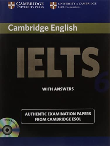 Camb Ielts 6: with Answers with 2 Audio CDs (South Asian Edition) (IELTS Practice Tests)