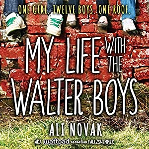My Life with the Walter Boys Audiobook