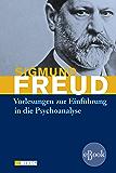 Vorlesungen zur Einführung in die Psychoanalyse: und Neue Folge