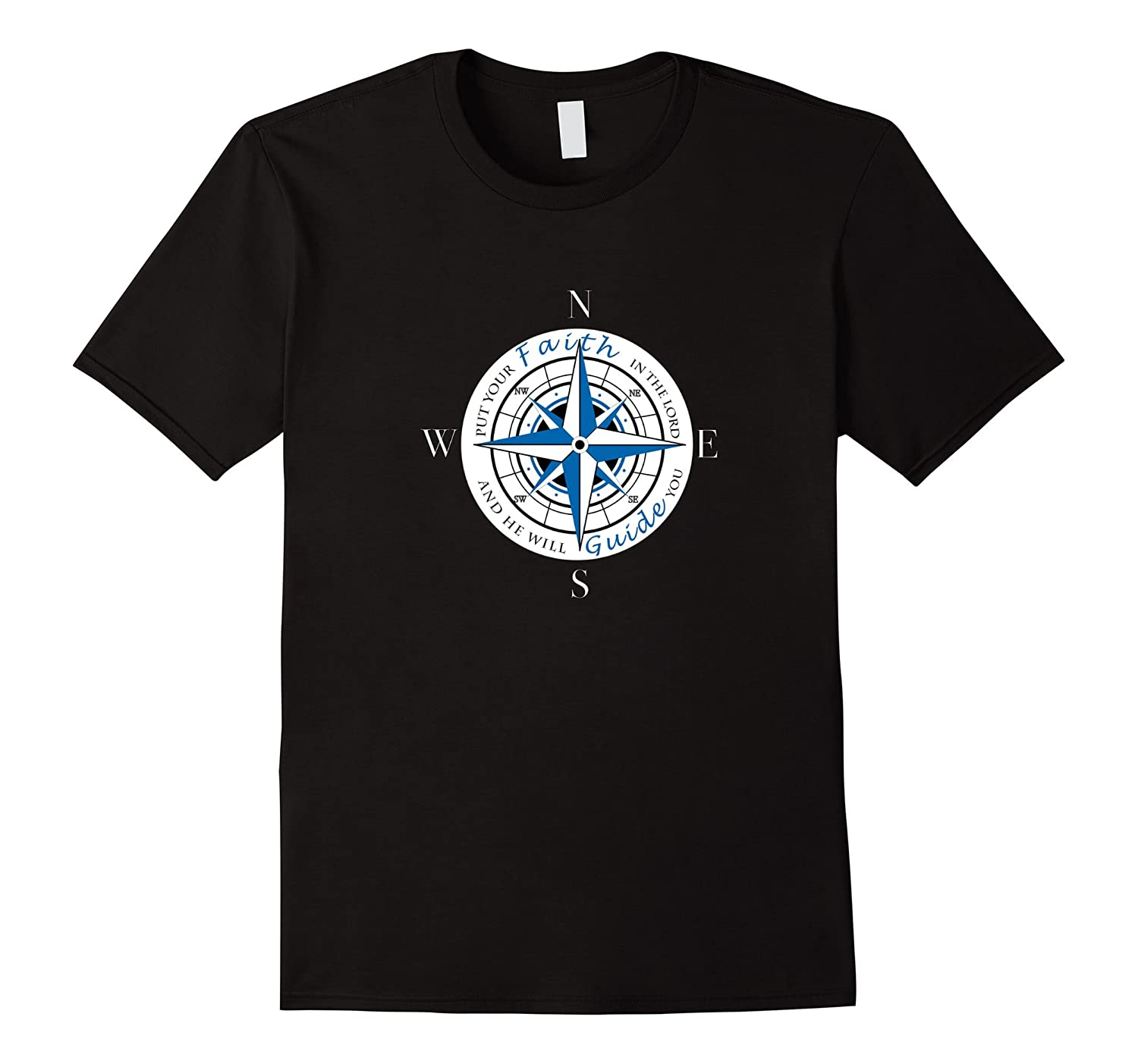 Put Your Faith in The Lord Christian Apparel T-shirt-FL