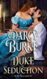 The Duke of Seduction (The Untouchables) (Volume 10)