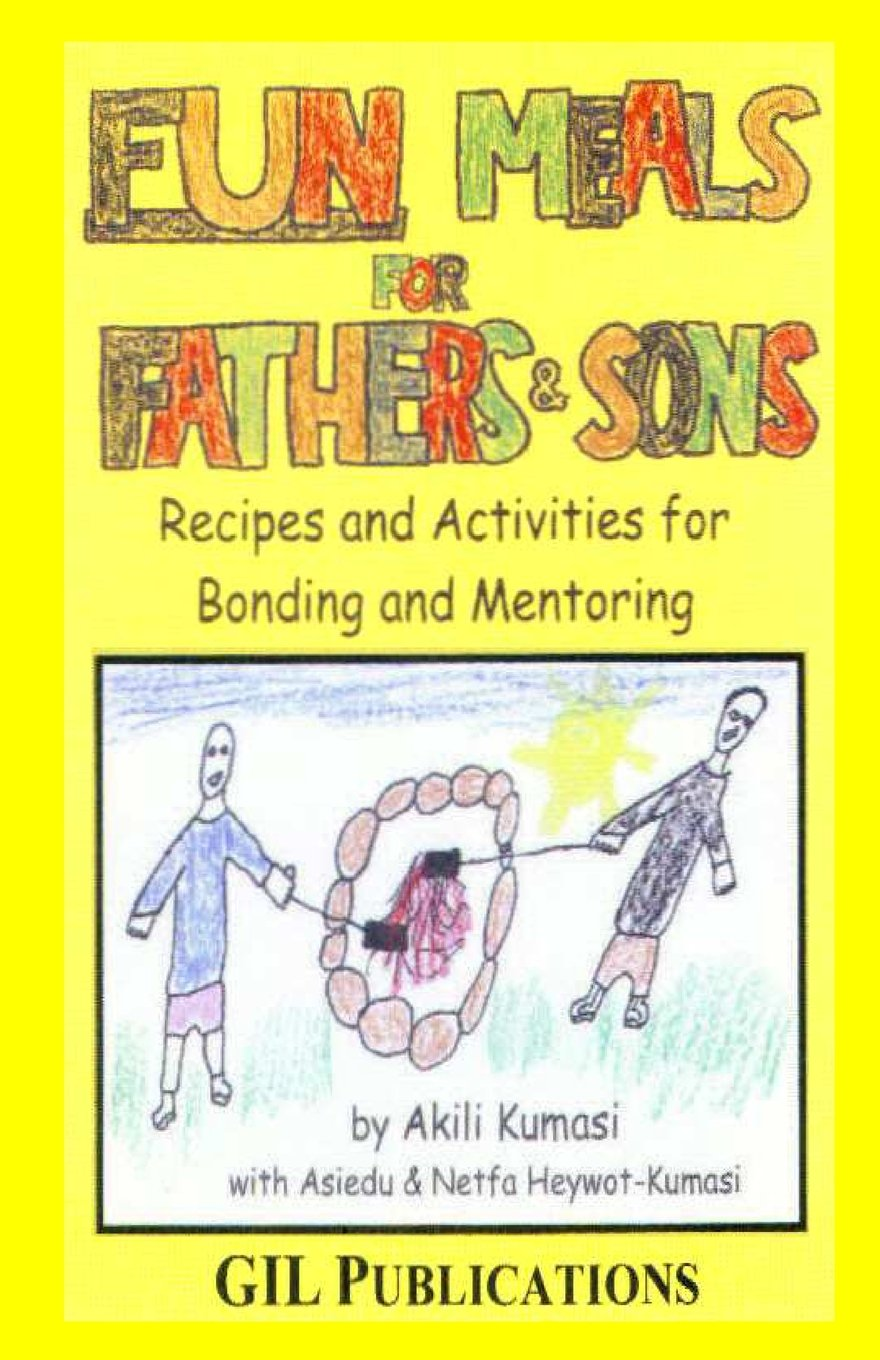 Download Fun Meals for Fathers and Sons: Recipes and Activities for Bonding & Mentoring ebook