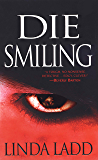 Die Smiling (Claire Morgan Book 3)