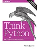 Think Python: How to Think Like a Computer