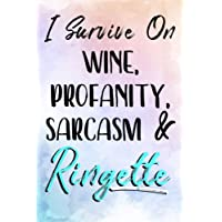 I Survive On Wine, Profanity, Sarcasm & Ringette: Blank Lined Notebook Journals