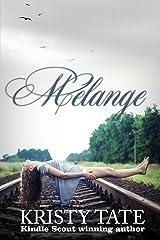 Melange (Menagerie Book 2) Kindle Edition