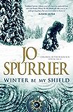 Winter Be My Shield (Children of the Black Sun Book 1)