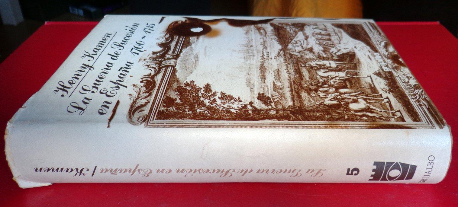 La guerra de Sucesión en España 1700-1715: Amazon.es: Libros
