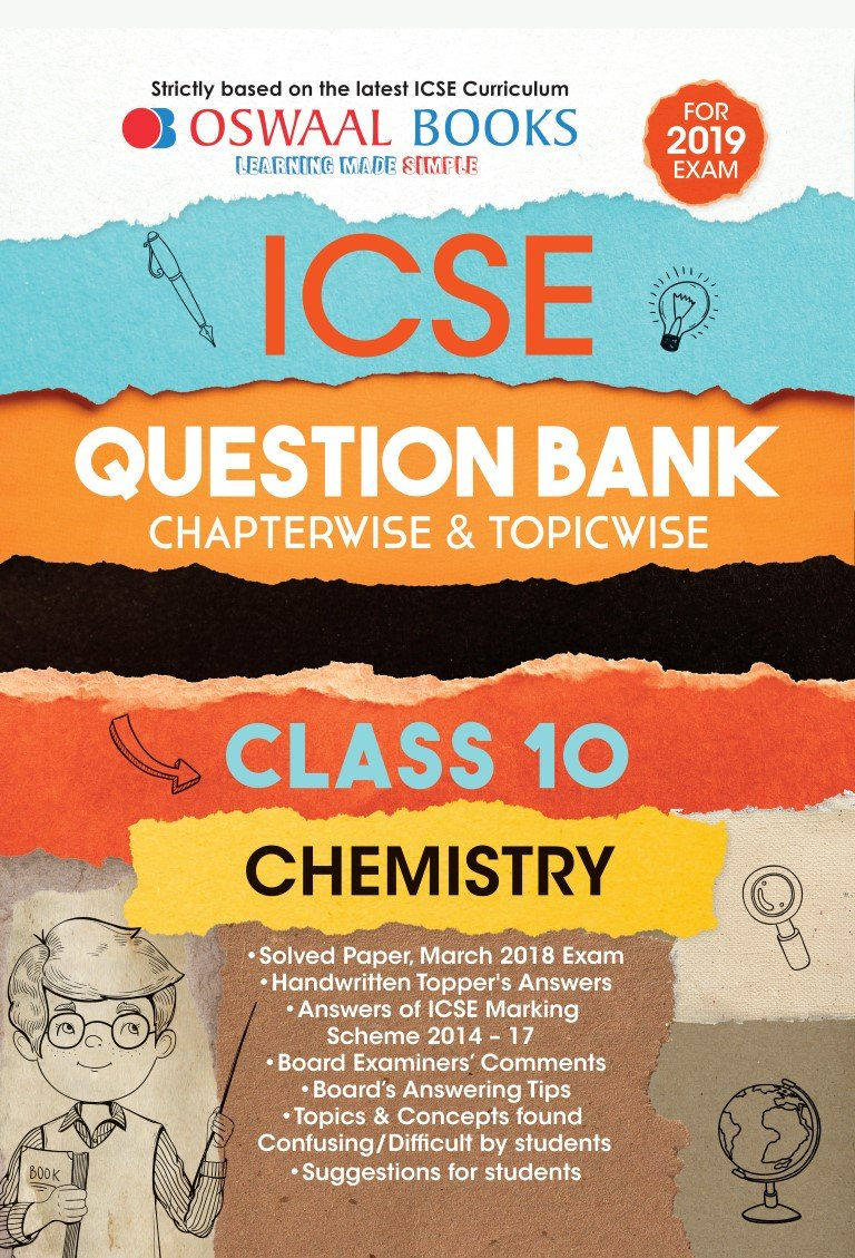 Amazon.in: Buy Oswaal ICSE Question Bank Class 10 Chemistry Chapterwise and  Topicwise (For March 2019 Exam) Book Online at Low Prices in India | Oswaal  ICSE ...