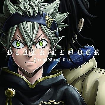主題 歌 クローバー ブラック TVアニメ『ブラッククローバー』歴代オープニング&エンディング映像一挙公開!Snow Man&花譜が歌う最新主題歌も!