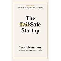 The Fail-Safe Startup: Your Roadmap for Entrepreneurial Success