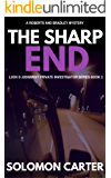 The Sharp End: Luck and Judgment Private Investigator Crime Thriller Series Book 3