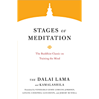 Stages of Meditation: The Buddhist Classic on Training the Mind (Core Teachings of Dalai Lama Book 4)