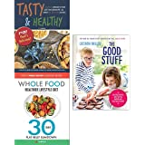 Good stuff [hardcover], tasty and healthy, whole food diet 3 books collection set