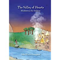 The Valley of Hearts: Meditations for children