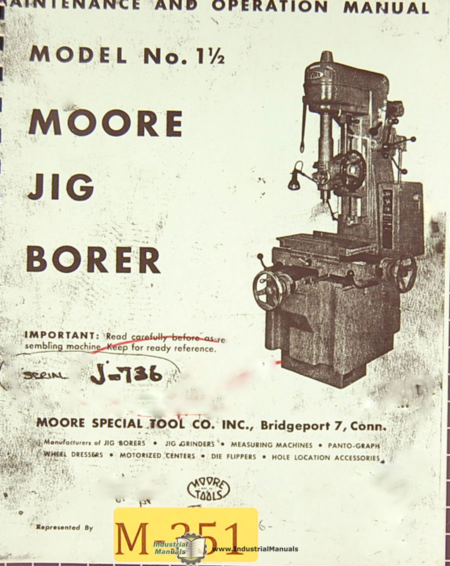moore no 1 1 2 jig borer operations maintenance and parts manual rh amazon com Jig Bore Grinder Jig Bore 4B
