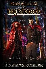 John William and the Quest for Copia (John William's Adventure) Paperback
