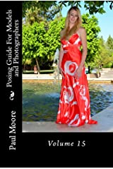 Posing Guide for Models and Photographers - Volume 15 (Posing Guides) Kindle Edition