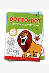 Dot To Dot: First Fun Activity Books for Kids Paperback
