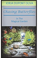 Chasing Butterflies in the Magical Garden Hardcover