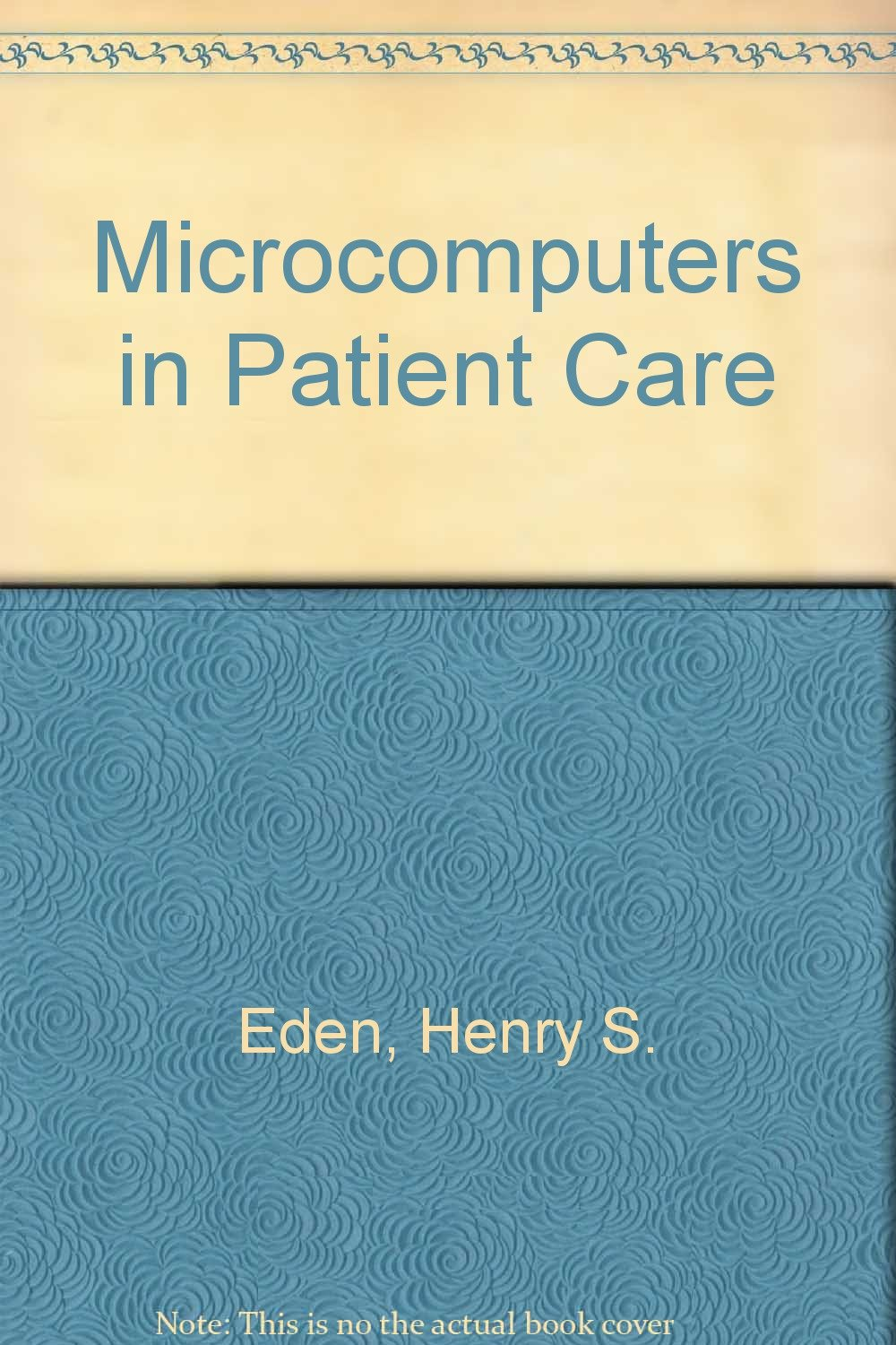 Microcomputers in Patient Care